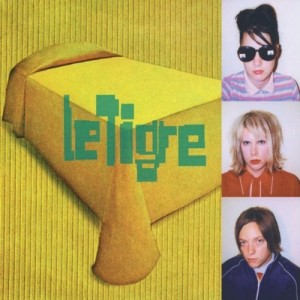 Le Tigre - Hot Topic